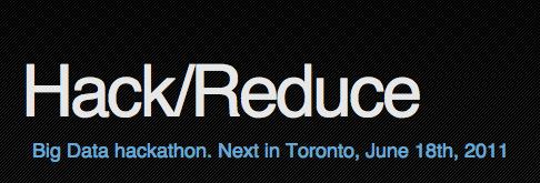 Hack/Reduce Toronto - June 18, 2011