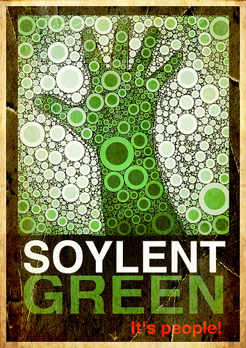 Soylent Green is People - CC-BY-NC-SA Some rights reserved by tjdewey