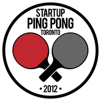 Startup Ping Pong TO - Nov 1, 2012 at SPiN Toronto